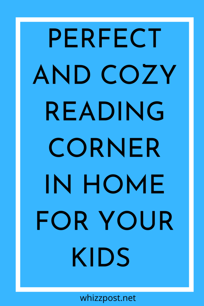 PERFECT AND COZY READING CORNER IN HOME FOR YOUR KIDS